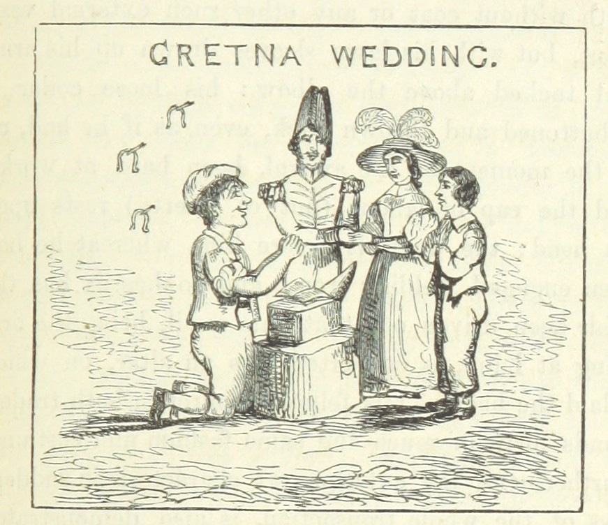 "From ""Chronicles of Gretna Green"" by Peter Orlando Hutchinson, London 1844"