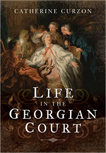catherine curzon life at the Georgian court