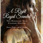 A Right Royal Scandal: Two Marriages that Changed History by Joanne Major and Sarah Murden