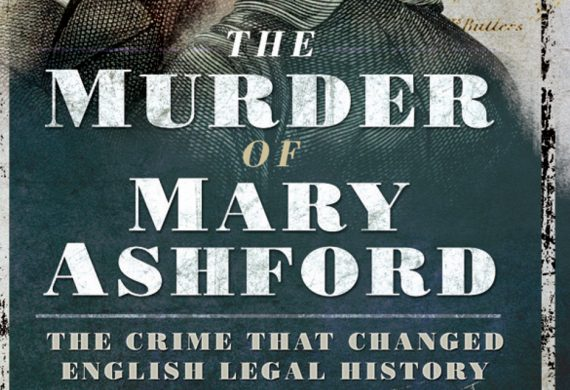 Reviews of The Murder of Mary Ashford